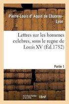 Lettres sur les hommes celebres, dans les sciences, la litterature et les beaux arts