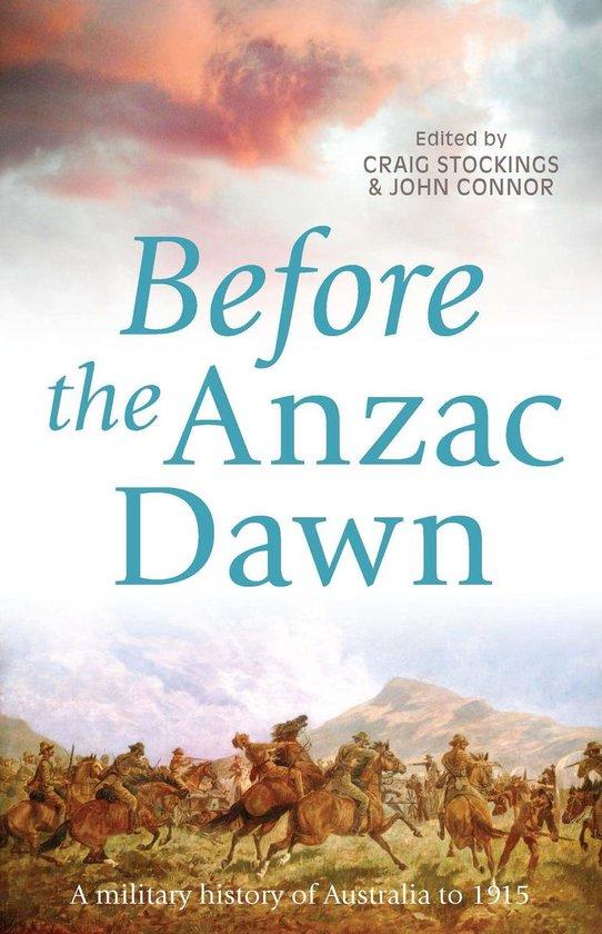Boek cover Before the Anzac Dawn van Craig Stockings (Onbekend)