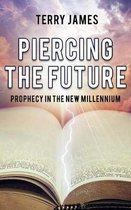 Piercing the Future
