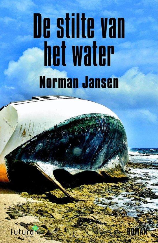 Boek cover De stilte van het water van Norman Jansen (Onbekend)