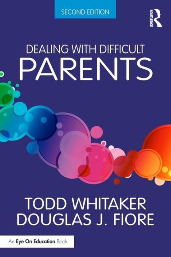 Dealing with Difficult Parents