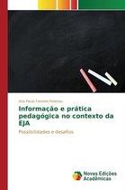 Informacao e pratica pedagogica no contexto da EJA
