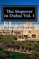 The Stopover in Dubai Vol. 1