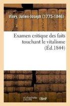 Examen critique des faits touchant le vitalisme