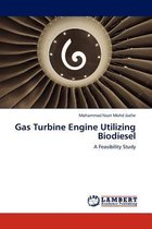 Gas Turbine Engine Utilizing Biodiesel