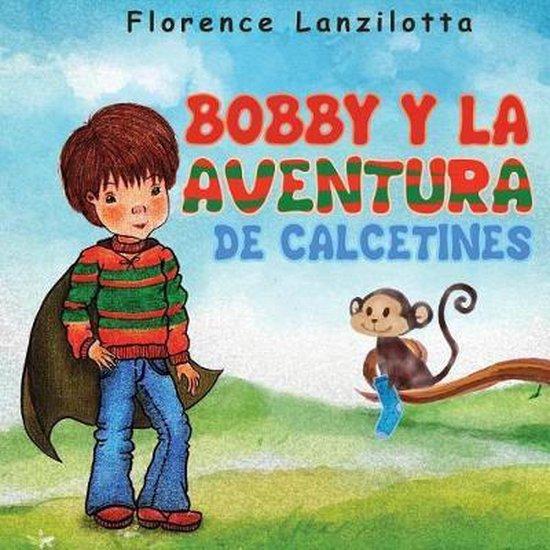 Bobby Y La Aventura de Calcetines