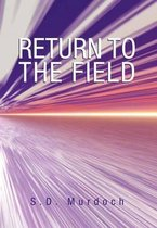 Return to the Field
