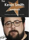 The Kevin Smith Handbook - Everything you need to know about Kevin Smith