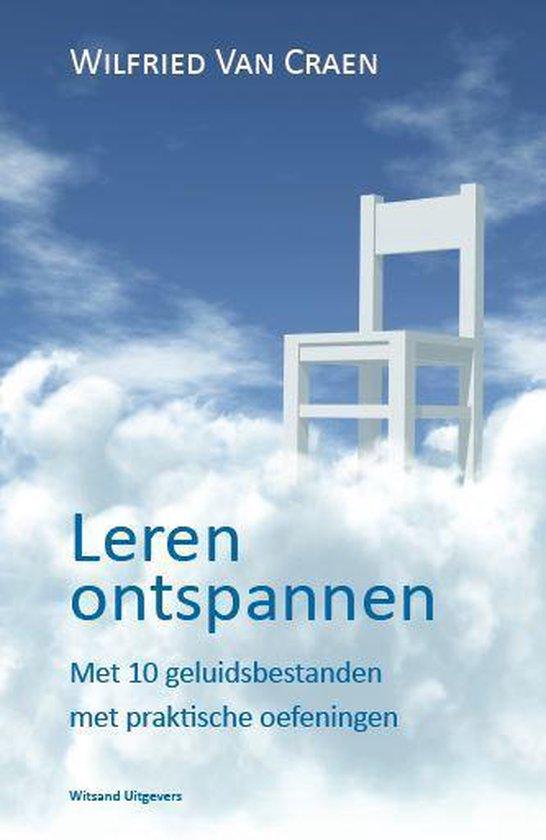 Leren ontspannen - Wilfried van Craen   Fthsonline.com