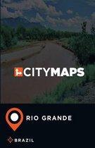 City Maps Rio Grande Brazil