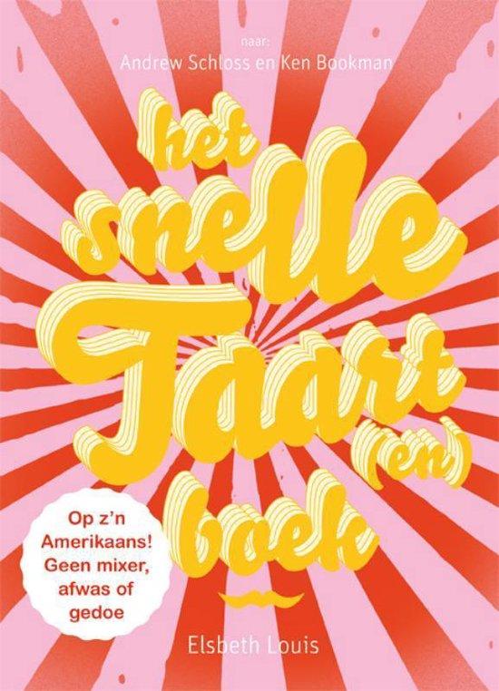 Het Snelle Taart(En)Boek - Andrew Schloss  