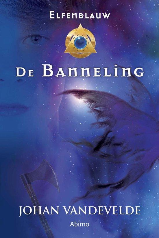 Elfenblauw 3 - De banneling - Johan Vandevelde  