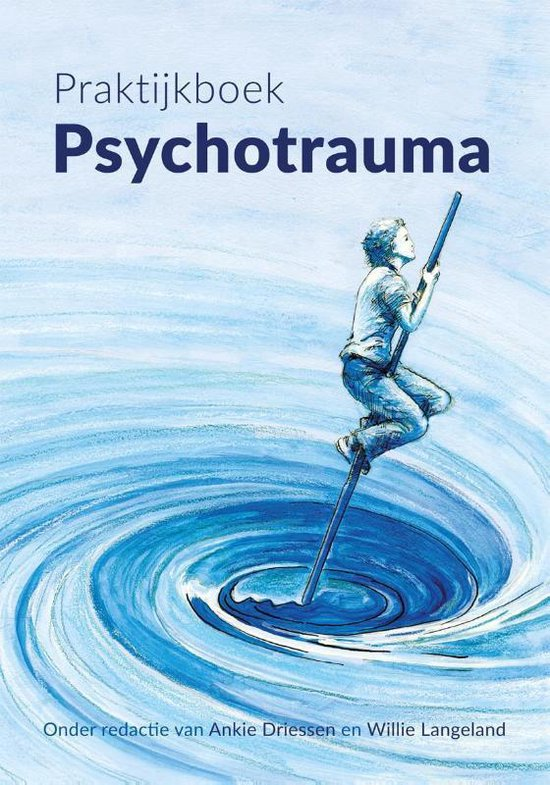Praktijkboek psychotrauma - Ankie Driessen |