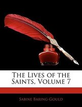 The Lives of the Saints, Volume 7