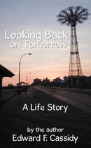 Looking Back on Tomorrow