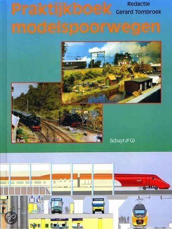 Praktijkboek modelspoorwegen - Tombroek | Fthsonline.com