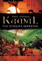 Kamal the African Warrior