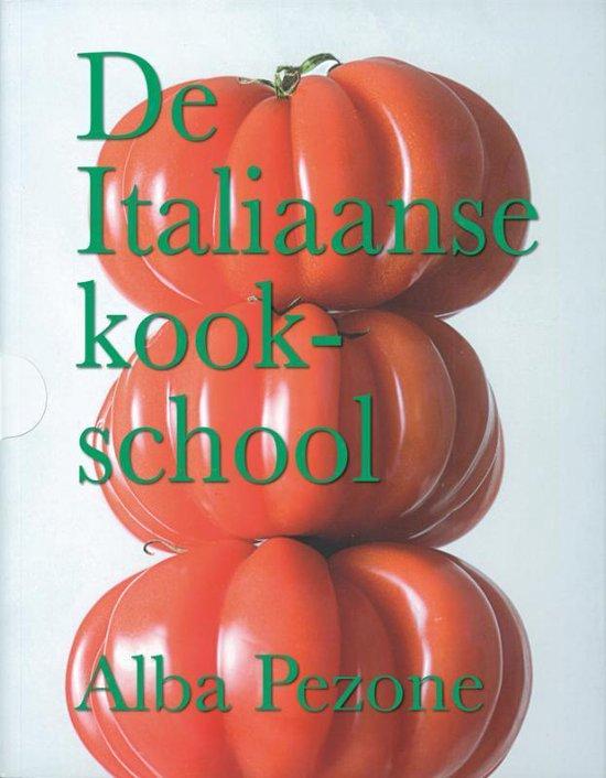 De Italiaanse Kookschool 3 Delen - Alba Pezone |