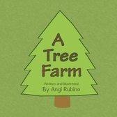 A Tree Farm