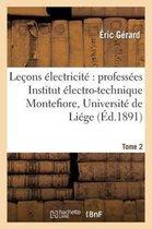 Lecons sur l'electricite T. 2