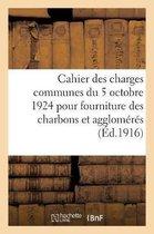 Cahier des charges communes du 5 octobre 1924 pour fourniture des charbons et agglomeres