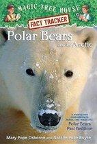 Magic Tree House Fact Tracker #16 Polar Bears And The Arctic