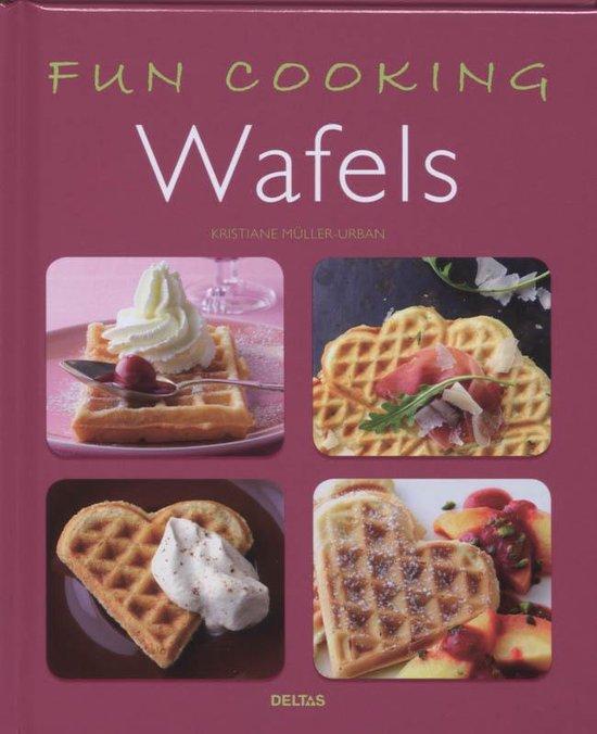 Fun cooking - Wafels - K. Muller-Urban |