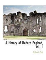 A History of Modern England, Vol. 1