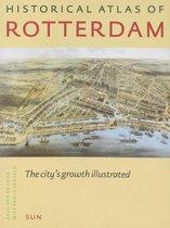 Boek cover Historical Atlas Of Rotterdam van P. Van De Laar