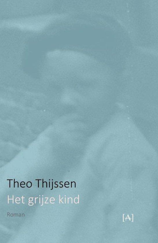 Het grijze kind - Theo Thijssen   Fthsonline.com