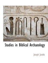 Studies in Biblical Archaeology