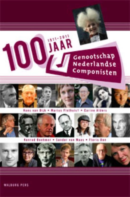 Cover van het boek '100 jaar Genootschap Nederlandse Componisten' van Hans van Djik