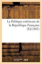 La Politique exterieure de la Republique Francaise