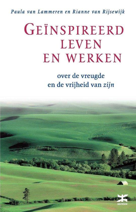 Geinspireerd leven en werken - Paula van Lammeren |