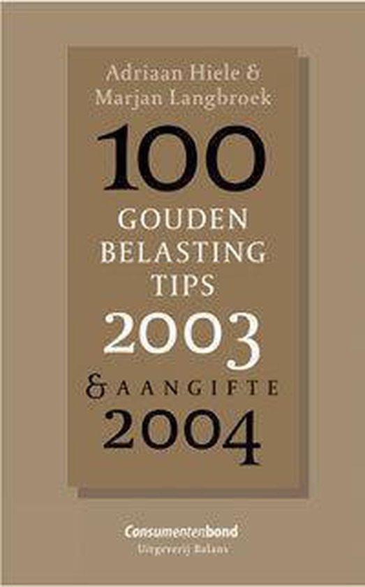 Cover van het boek '100 Gouden Belasting Tips' van Adriaan Hiele en Marjan S. Langbroek