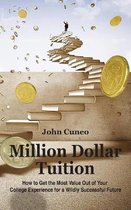 Million Dollar Tuition