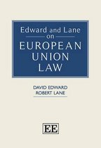 Edward and Lane on European Union Law