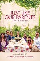 Just Like Our Parents (Como Nossos Pais)
