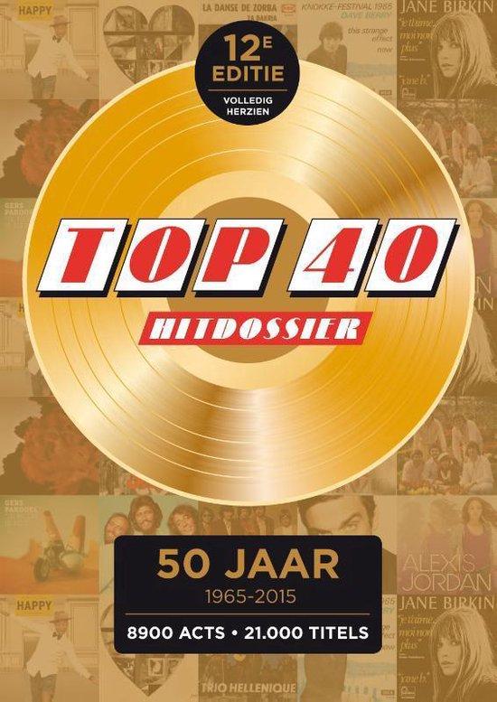 Top 40 hitdossier 1965-2015 - none |