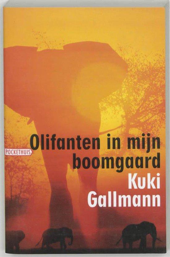 Olifanten in mijn boomgaard - Kuki Gallmann |
