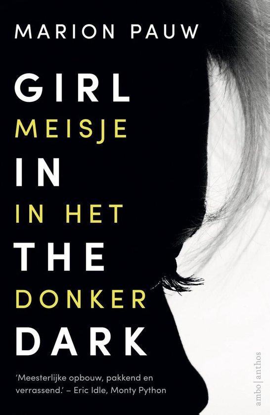 Girl in the dark / meisje in het donker - Marion Pauw |