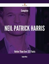 Complete Neil Patrick Harris- Better Than Ever - 222 Facts