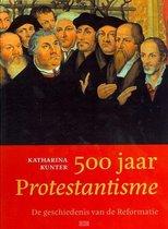 500 jaar Protestantisme