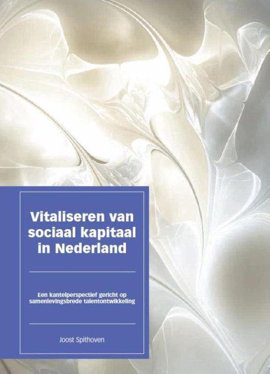Vitaliseren van sociaal kapitaal in Nederland - Joost P.A. Spithoven | Fthsonline.com