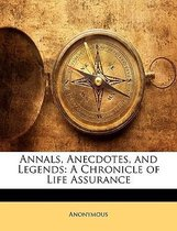 Annals, Anecdotes, and Legends