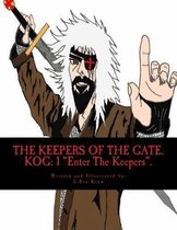 The Keepers of the Gate. KOG