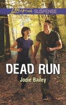 Omslag Dead Run (Mills & Boon Love Inspired Suspense)