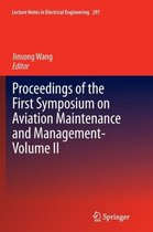 Proceedings of the First Symposium on Aviation Maintenance and Management