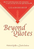 Leadership Beyond the Quotes