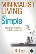 Minimalist Living Made Simple